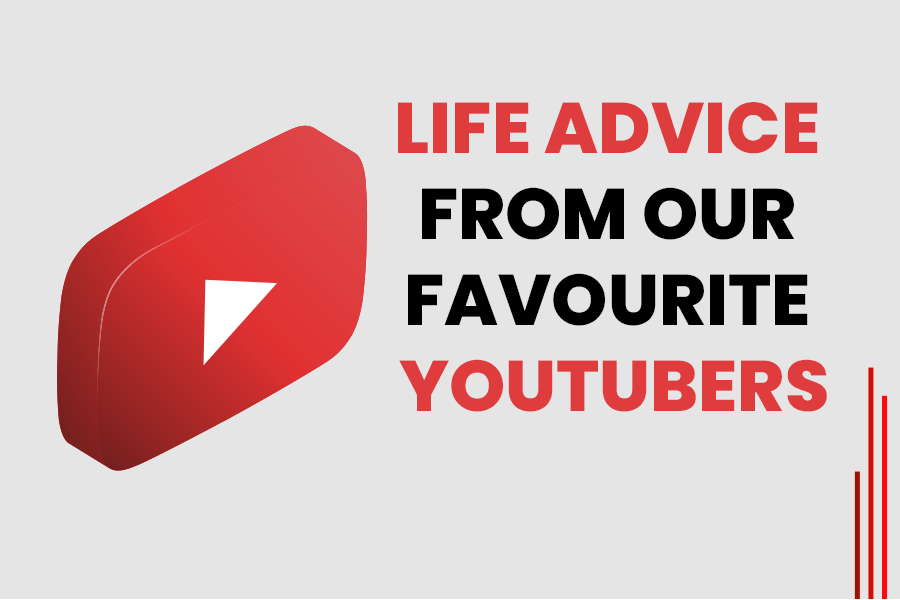 Top YouTubers and Their Life Advice