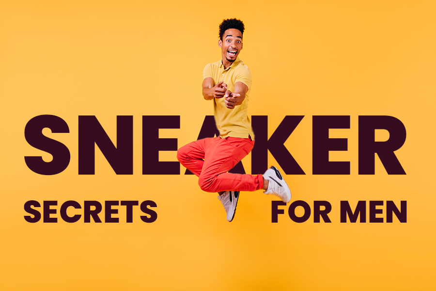 Sneaker Secrets All Guys Should Know