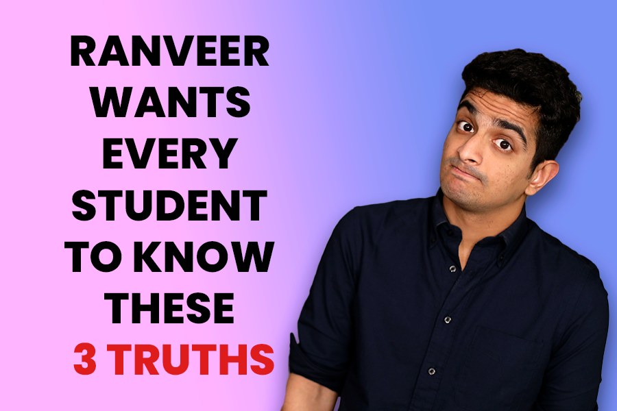 3 Truths Every Student Should Know