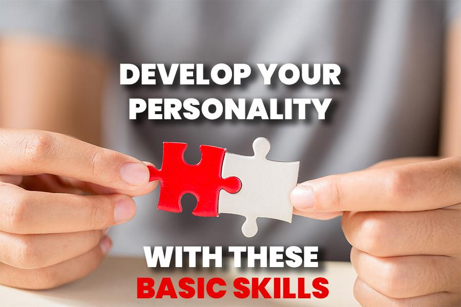 Hacks to Improve Your Personality